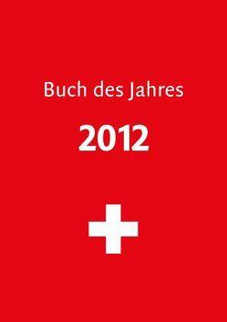 Buch des Jahres 2012 von Leuthold,  Hansheinrich