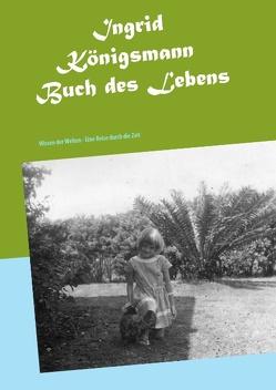 Buch des Lebens von Königsmann,  Ingrid