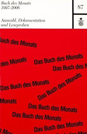 Buch des Monats 1997-2006 von Schoeller,  Wilfried F.