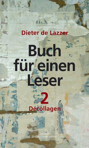 Buch für einen Leser 2 von Lazzer,  Dieter de