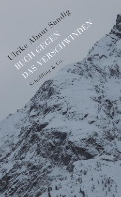 Buch gegen das Verschwinden von Sandig,  Ulrike Almut