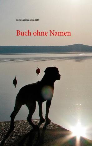 Buch ohne Namen von Donath,  Ines Evalonja