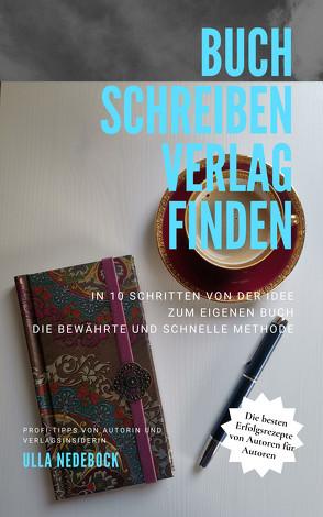 Buch schreiben Verlag finden von Nedebock,  Ulla