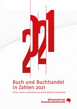 Buch und Buchhandel in Zahlen 2021