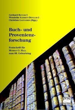 Buch- und Provenienzforschung von Gastgeber,  Christian, Renner,  Gerhard, Schmidt-Dengler,  Wendelin