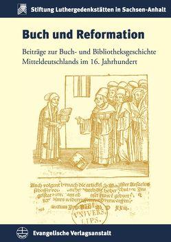 Buch und Reformation von Bünz,  Enno, Fuchs,  Thomas, Rhein,  Stefan