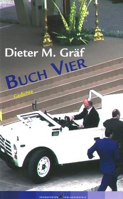Buch Vier von Gräf,  Dieter M.