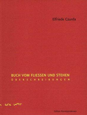 Buch vom Fließen und Stehen von Czurda,  Elfriede