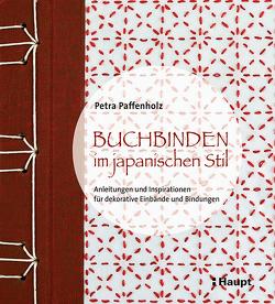 Buchbinden im japanischen Stil von Paffenholz,  Petra