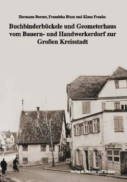 Buchbinderbückele und Geometerhaus von Berner,  Hermann, Blum,  Franziska, Franke,  Klaus