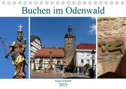 Buchen im Odenwald (Tischkalender 2019 DIN A5 quer) von Schmidt,  Sergej