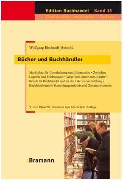 Bücher und Buchhändler von Bramann,  Klaus W, Heinold,  Wolfgang E, Irmer,  Petra