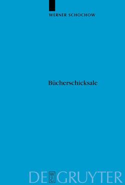 Bücherschicksale von Knopp,  Werner, Schochow,  Werner