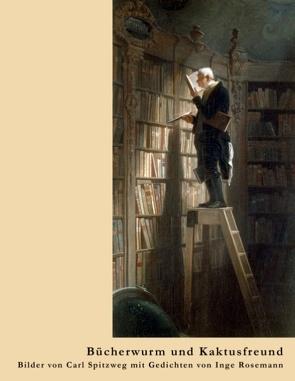 Bücherwurm und Kaktusfreund von Rosemann,  Inge