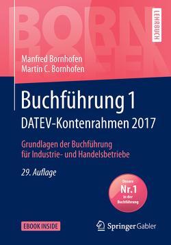 Buchführung 1 DATEV-Kontenrahmen 2017 von Bornhofen,  Manfred, Bornhofen,  Martin C., Meyer,  Lothar