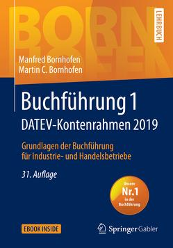 Buchführung 1 DATEV-Kontenrahmen 2019 von Bornhofen,  Manfred, Bornhofen,  Martin C.