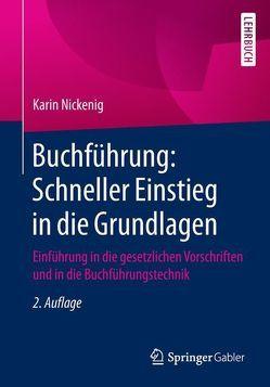 Buchführung: Schneller Einstieg in die Grundlagen von Nickenig,  Karin