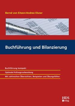 Buchführung und Bilanzierung von Elsner,  Andree B., von Eitzen,  Bernd