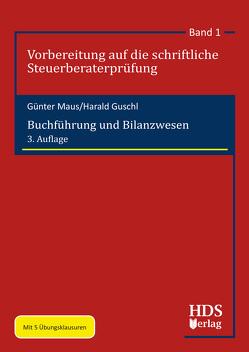 Buchführung und Bilanzwesen von Guschl,  Harald, Maus,  Günter