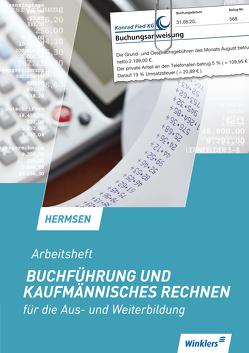 Buchführung und kaufmännisches Rechnen für die Aus- und Weiterbildung von Hermsen,  Jürgen