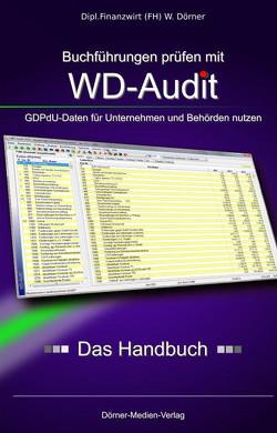 Buchführungsdaten prüfen mit WD-Audit von Dörner,  Winfried