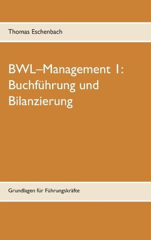 Buchführung und Bilanzierung von Eschenbach,  Thomas
