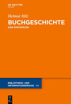 Buchgeschichte von Hilz,  Helmut
