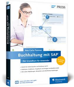 Buchhaltung mit SAP: Der Grundkurs für Anwender von Psenner,  Ana Carla