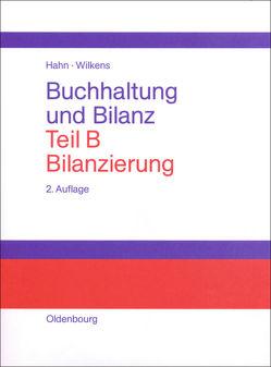 Buchhaltung und Bilanz / Bilanzierung von Hahn,  Heiner, Wilkens,  Klaus