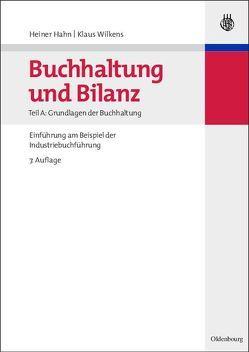 Buchhaltung und Bilanz / Grundlagen der Buchhaltung von Hahn,  Heiner, Wilkens,  Klaus