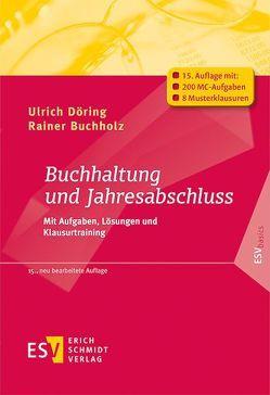Buchhaltung und Jahresabschluss von Buchholz,  Rainer, Döring,  Ulrich