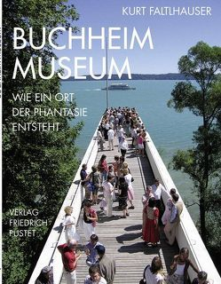 Buchheim Museum von Faltlhauser,  Kurt