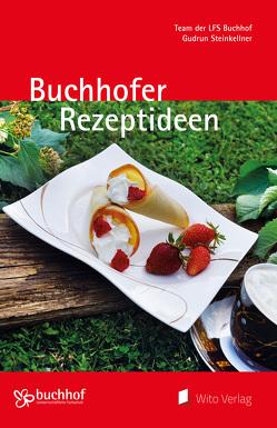 Buchhofer Rezeptideen von Steinkellner,  Gudrun