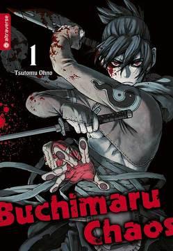 Buchimaru Chaos 01 von Ohno,  Tsutomo