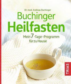 Buchinger Heilfasten von Buchinger,  Andreas