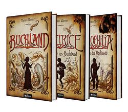 Buchland Band 1-3 (Hardcover): Buchland / Beatrice. Rückkehr ins Buchland / Bibliophilia. Das Ende des Buchlands: Die komplette Trilogie als Hardcover-Ausgabe von Walther,  Markus