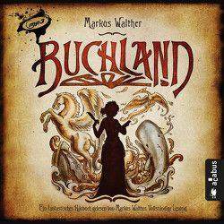 Buchland. Das Hörbuch (1 MP3-CD) von Walther,  Markus