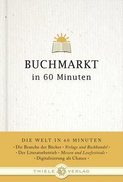 Buchmarkt in 60 Minuten von Christen,  Jürgen