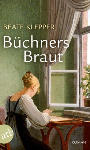Büchners Braut von Klepper,  Beate