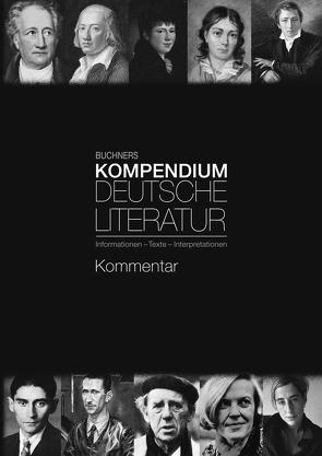 Buchners Kompendium Deutsche Literatur / Buchners Kompendium Deutsche Literatur Kommentar von Krischker,  Gerhard C., Rötzer,  Hans Gerd, Will,  Klaus