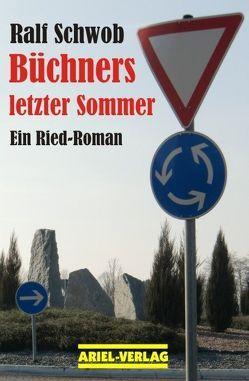 Büchners letzter Sommer von Schwob,  Ralf