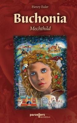 Buchonia – Mechthild von Euler,  Henry