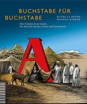 Buchstabe für Buchstabe von Binder,  Hannes, La Roche,  Käthi