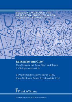 Buchstabe und Geist von Behr,  Harry Harun, Boehme,  Katja, Krochmalnik,  Daniel, Schroeder,  Bernd