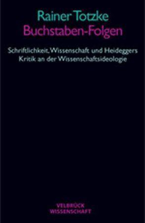 Buchstaben-Folgen von Totzke,  Rainer