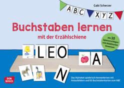 Buchstaben lernen mit der Erzählschiene von Scherzer,  Gabi