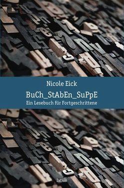 Buchstaben-Suppe von Eick,  Nicole