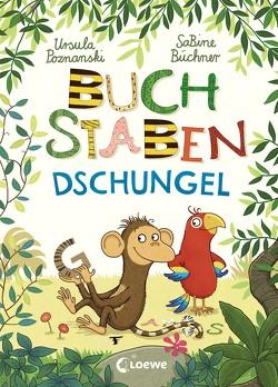 Buchstabendschungel von Büchner,  Sabine, Poznanski,  Ursula