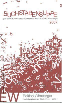 Buchstabensuppe 2007 von Harriet,  Elisabeth J