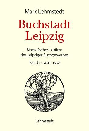 Buchstadt Leipzig von Lehmstedt,  Mark